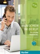 Axe Hering, Axel Hering, Magdalena Matussek - Menschen im Beruf: Telefontraining B1/B2, Kursbuch mit Audio-CD
