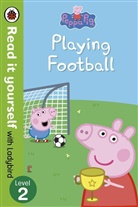 Ladybird, Peppa Pig - Peppa Pig: Playing Football - Read It Yourself with Ladybird Level 2