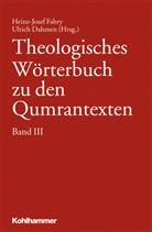 Dahmen, Ulrich Dahmen, Heinz-Jose Fabry, Heinz-Josef Fabry - Theologisches Wörterbuch zu den Qumrantexten. Bd.3