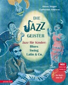 Oliver Steger, Catherine Ionescu, Catherine Gabrielle Ionescu - Die Jazzgeister, m. 1 Audio-CD