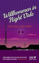 Jeffrey Cranor, Joseph Fink - Willkommen in Night Vale