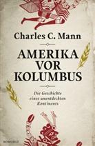 Charles C Mann, Charles C. Mann - Amerika vor Kolumbus