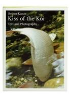 Reiner Kunze - Kiss of the Koi