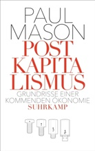 Paul Mason - Postkapitalismus