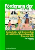 Judith Egli, Julia Emmenegger - Förderung der Eigenheilkräfte