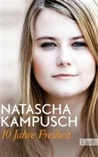 Heike Gronemeier, Natascha Kampusch - 10 Jahre Freiheit