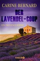 Carine Bernard - Der Lavendel-Coup