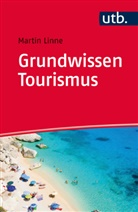 Martin Linne, Martin (Dr.) Linne - Grundwissen Tourismus