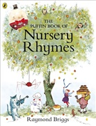 Raymond Briggs, Unknown - The Puffin Book of Nursery Rhymes