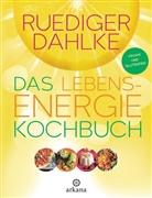 Rüdiger Dahlke, Annette Bruhin u a, Cristin Capelli - Das Lebensenergie-Kochbuch