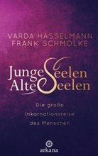 Varda Hasselmann, Frank Schmolke - Junge Seelen - Alte Seelen