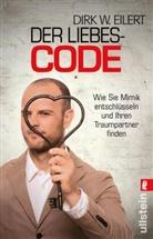 Eilert, Dirk W Eilert, Dirk W. Eilert - Der Liebes-Code