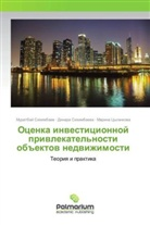 Marina Cygankova, Muratbaj Sihimbaev, Dinara Sihimbaeva - Ocenka investicionnoj privlekatel'nosti obiektov nedvizhimosti