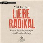 Veit Lindau - Liebe radikal, 1 Audio-CD, MP3 (Hörbuch)