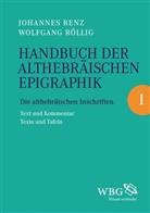 Johannes Renz, Johannes (Dr. Renz, Wolfgang Röllig, Wolfgang (Prof. Dr.) Röllig - Handbuch der althebräischen Epigraphik, 2 Teile