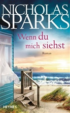 Nicholas Sparks - Wenn du mich siehst