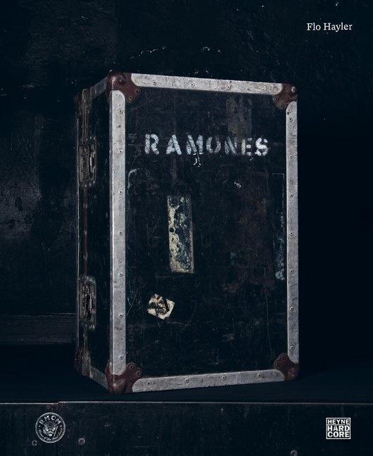 Flo Hayler - Ramones - Eine Lebensgeschichte