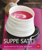 Karen Meyer-Rebentisch - Suppe satt!