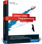 Jürge Wolf, Jürgen Wolf, Klaus-Jürgen Wolf - Linux-UNIX-Programmierung