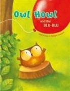 Paul Friester, Philippe Goossens, Philippe Goossens - Owl Howl and the Blu-Blu