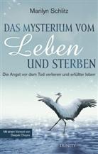 Marilyn Schlitz - Das Mysterium von Leben und Sterben