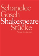 Gosch, Jürg Gosch, Jürgen Gosch, Angel Schanelec, Angela Schanelec, Willia Shakespeare... - Shakespeare Stücke