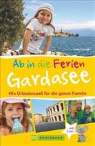 Irene Gründl - Ab in die Ferien - Gardasee mit Verona