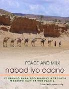 Fatima Jibrell, James Lindsay - NABAD IYO CAANO - Muuqaalo Laga Soo Qaaday Gobolada Waqooyi Bari Ee Soomaaliya