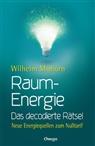 Wilhelm Mohorn - Raumenergie - Das decodierte Rätsel