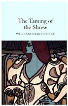 William Shakespeare, John Gilbert - The Taming of the Shrew