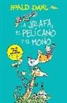 Roald Dahl - La jirafa, el pelicano y el mono; The Giraffe, the Pelican and the