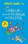 Roald Dahl - Charlie y el ascensor de cristal; Charlie and the Great Glass Elevato