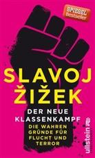 Slavoj Zizek, Slavoy Zizek, Žižek, Slavoj Žižek - Der neue Klassenkampf