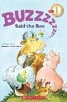 Wendy C Lewison, Wendy Cheyette Lewison, Hans Wilhelm, Harcourt School Publishers - Buzz Said the Bee