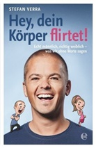 Stefan Verra - Hey, dein Körper flirtet!