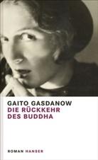 Gaito Gasdanow - Die Rückkehr des Buddha