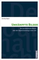 Annika Bach - Umkämpfte Bilder