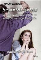 Amee Brooks - Zerrissene Seele - Nadine 2.0