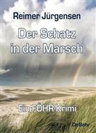 Reimer Jürgensen - Der Schatz in der Marsch