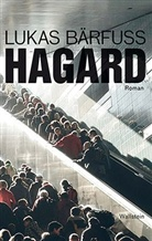 Lukas Bärfuss - Hagard