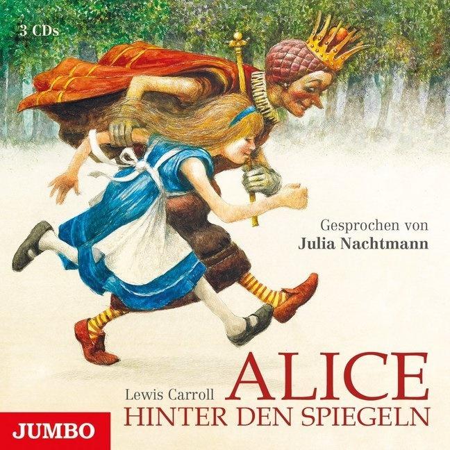 Lewis Carrol, Lewis Carroll, Julia Nachtmann - Alice hinter den Spiegeln, 3 Audio-CDs (Hörbuch) - Lesung