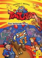 Thomas Brezina, Thomas C Brezina, Thomas C. Brezina, Gini Neumüller - Tom Turbo - Das bellende Pony