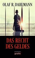 Olaf R Dahlmann, Olaf R. Dahlmann - Das Recht des Geldes