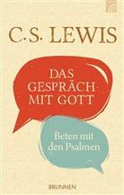C S Lewis, C. S. Lewis, Clive St. Lewis - Das Gespräch mit Gott