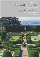 Jochen Wiede - Abendländische Gartenkultur