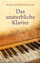 Avne Carmi, Avner Carmi, Hannah Carmi, Anna Maria Jokl - Das unsterbliche Klavier
