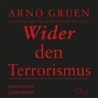 Arno Gruen, Claus Vester - Wider den Terrorismus, 1 Audio-CD (Hörbuch)