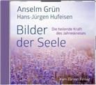 Grün Anselm, Hans-Jürgen Hufeisen, Grün Anselm - Bilder der Seele, 1 Audio-CD (Hörbuch)