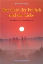 Ewald Koepke - Der Geist der Freiheit und der Liebe