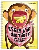 Tanja Kirschner - Essen wie die Tiere